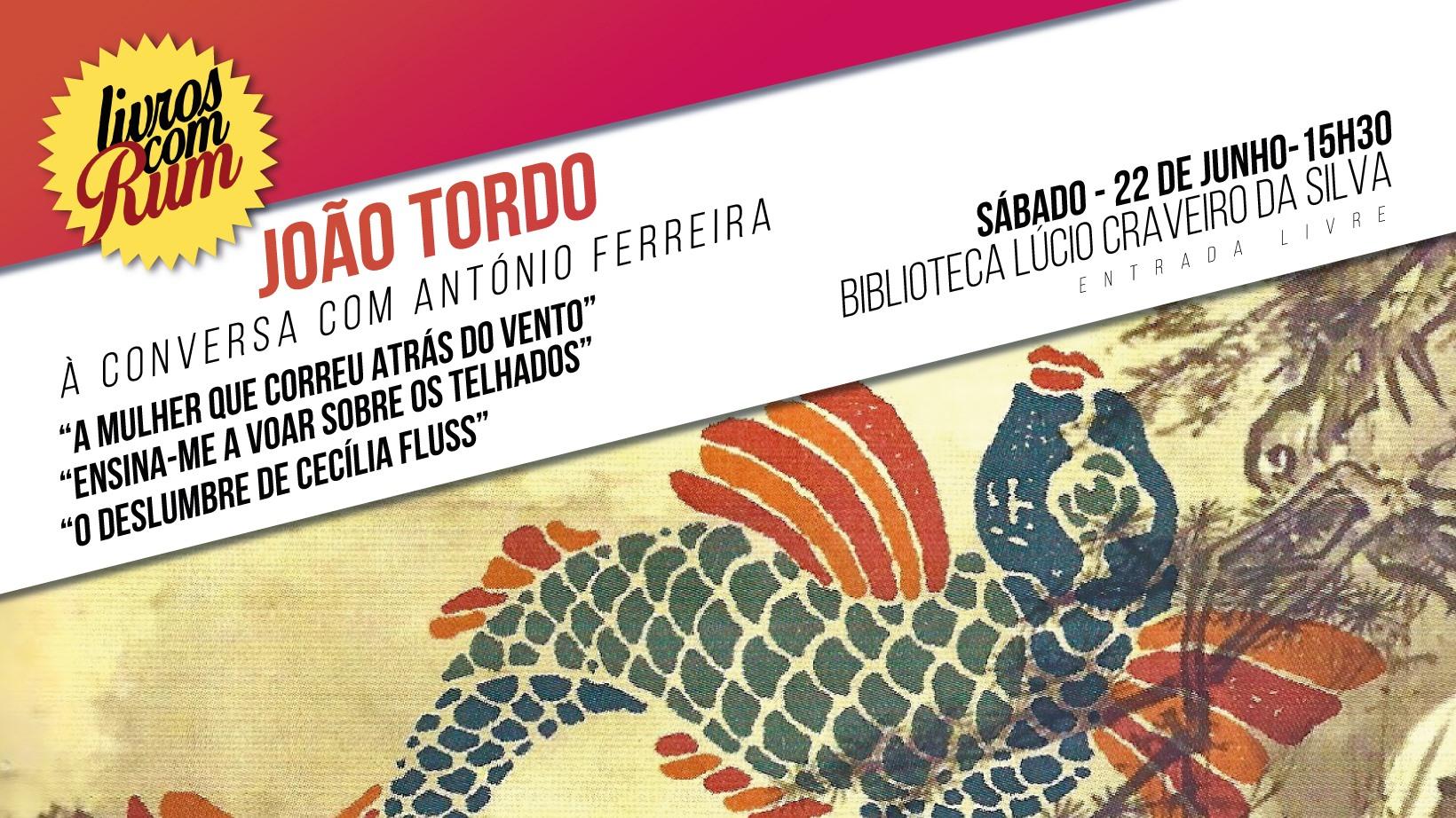 João Tordo - 22 de junho de 2019