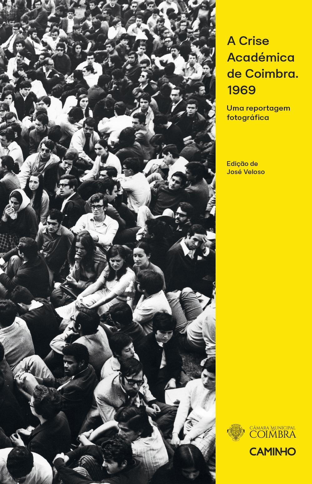 Capa do livro A Crise Académica de Coimbra. 1969, de José Veloso