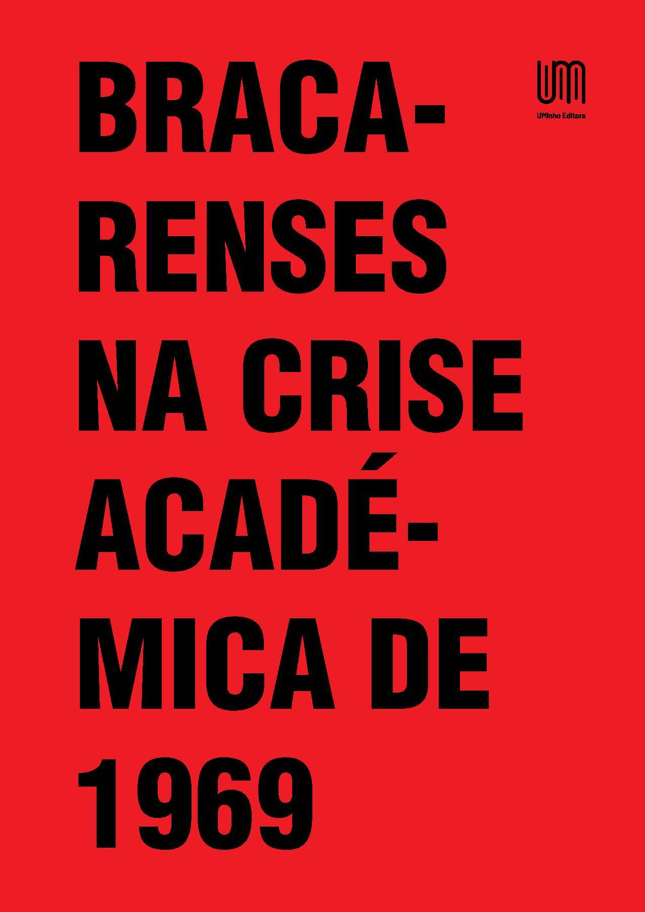 Capa do livro Bracarenses na crise académica de 1969, de Luís Reis Torgal